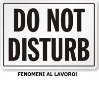 non disturbare